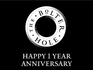 The Bolter Hole 1 Year Anniversary